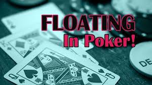 Online Poker Sites How To Use Floating